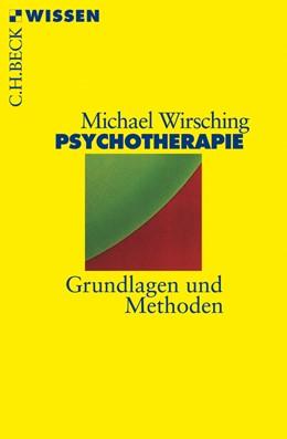Abbildung von Wirsching, Michael | Psychotherapie | 2. Auflage | 2008 | 2119 | beck-shop.de