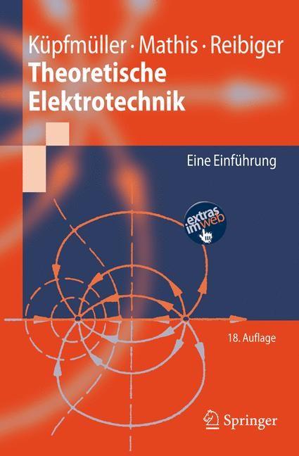 Abbildung von Küpfmüller / Mathis / Reibiger | Theoretische Elektrotechnik | 2008