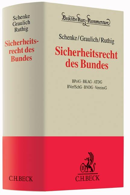 Sicherheitsrecht des Bundes | Schenke / Graulich / Ruthig, 2014 | Buch (Cover)