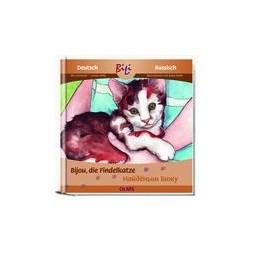 Abbildung von Gersmeier / Welly | Bijou, die Findelkatze/Bijou, la petite chatte trouvée | 2009. | 2009 | Deutsch-französische Ausgabe