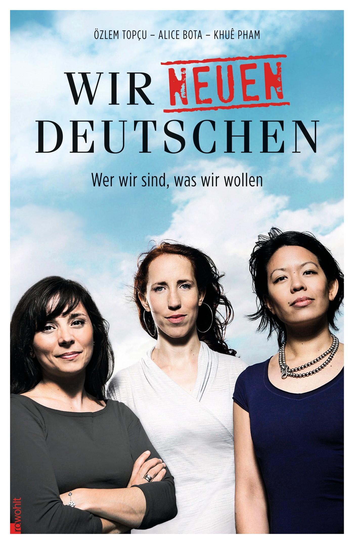 Wir neuen Deutschen | Bota / Pham / Topçu | 3. Auflage, 2012 | Buch (Cover)