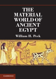 Abbildung von Peck | The Material World of Ancient Egypt | 2013
