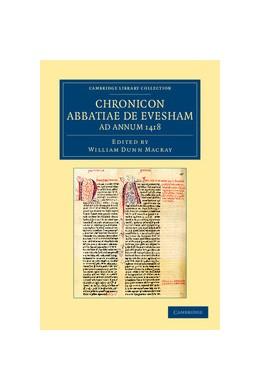 Abbildung von Macray   Chronicon Abbatiae de Evesham ad annum 1418   2012