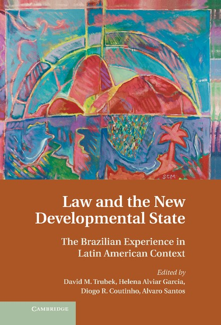 Abbildung von Trubek / Alvair Garcia / Coutinho / Santos | Law and the New Developmental State | 2013