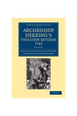 Abbildung von Ollard / Walker | Archbishop Herring's Visitation Returns, 1743 | 2013 | Volume: 3