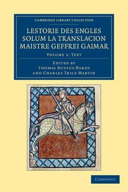 Abbildung von Gaimar / Hardy / Martin | Lestorie des Engles solum la translacion Maistre Geoffrei Gaimar | 2012