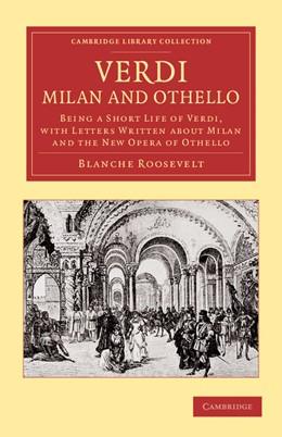 Abbildung von Roosevelt | Verdi: Milan and Othello | 2013 | Being a Short Life of Verdi, w...