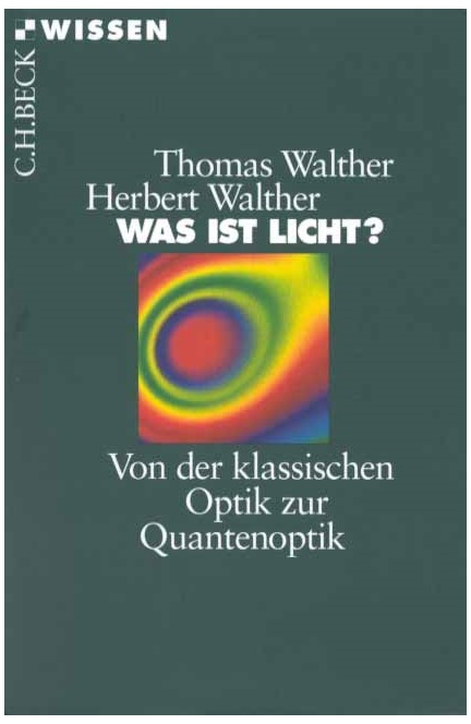 Cover: Herbert Walther|Thomas Walther, Was ist Licht?