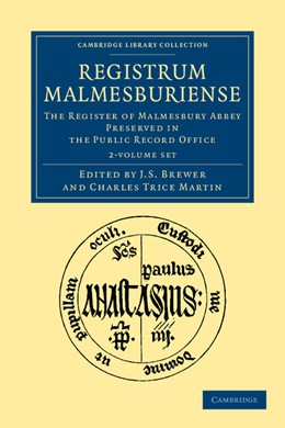 Abbildung von Brewer / Martin | Registrum Malmesburiense 2 Volume Set | 2012 | The Register of Malmesbury Abb...