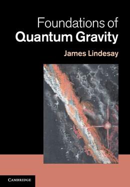Abbildung von Lindesay   Foundations of Quantum Gravity   2013
