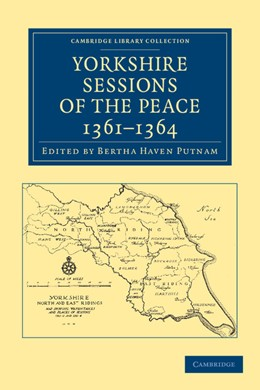 Abbildung von Putnam | Yorkshire Sessions of the Peace, 1361–1364 | 2013