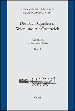 Abbildung von Blanken   Die Bach-Quellen in Wien und Alt-Österreich: Katalog   2011.   2011   von Christine Blanken, unter M...   10