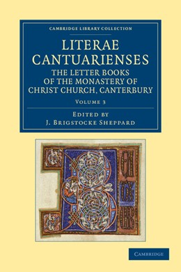 Abbildung von Sheppard | Literae Cantuarienses | 2012 | The Letter Books of the Monast...