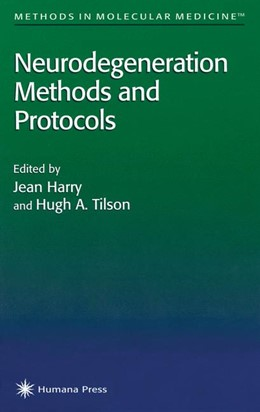 Abbildung von Harry / Tilson | Neurodegeneration Methods and Protocols | 1998 | 22