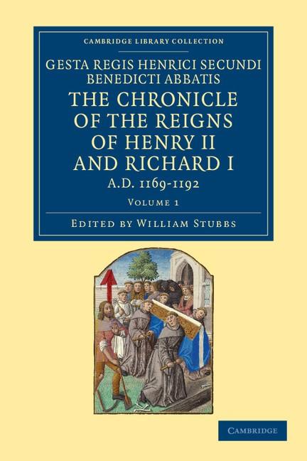 Abbildung von Stubbs | Gesta Regis Henrici Secundi benedicti abbatis. The Chronicle of the Reigns of Henry II and Richard I, AD 1169–1192 | 2012