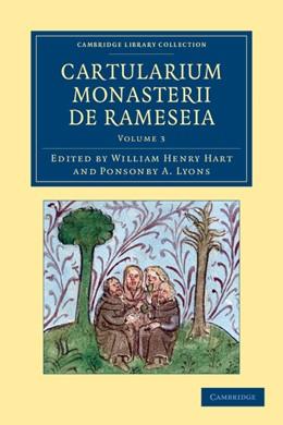 Abbildung von Hart / Lyons   Cartularium Monasterii de Rameseia   2012   Volume: 3