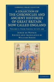 Abbildung von Wavrin | A Collection of the Chronicles and Ancient Histories of Great Britain, Now Called England | 2012