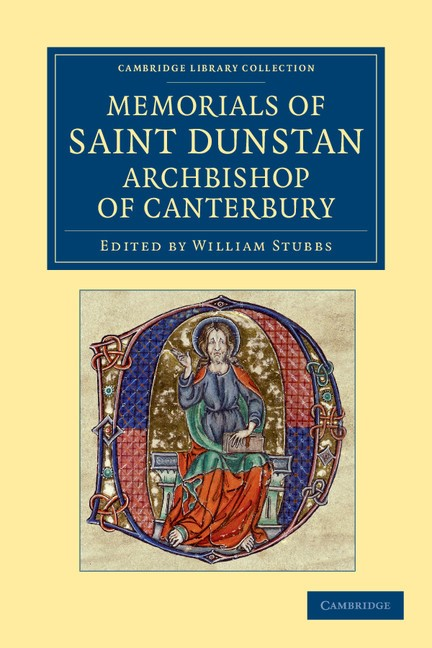 Abbildung von Stubbs | Memorials of Saint Dunstan, Archbishop of Canterbury | 2012