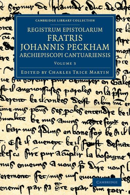 Abbildung von Peckham / Martin | Registrum epistolarum fratris Johannis Peckham, Archiepiscopi Cantuariensis | 2012