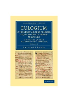 Abbildung von Haydon | Eulogium (historiarum sive temporis): Chronicon ab orbe condito usque ad Annum Domini M.CCC.LXVI. | 2012