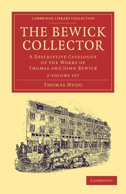 Abbildung von Hugo   The Bewick Collector 2 Volume Set   2013
