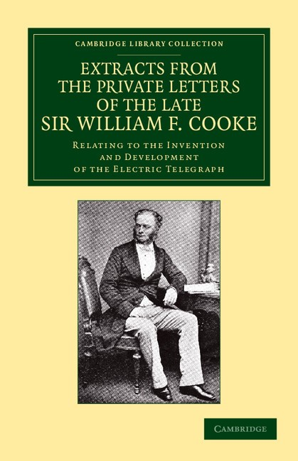 Abbildung von Clark / Cooke   Extracts from the Private Letters of the Late Sir W. F. Cooke   2013