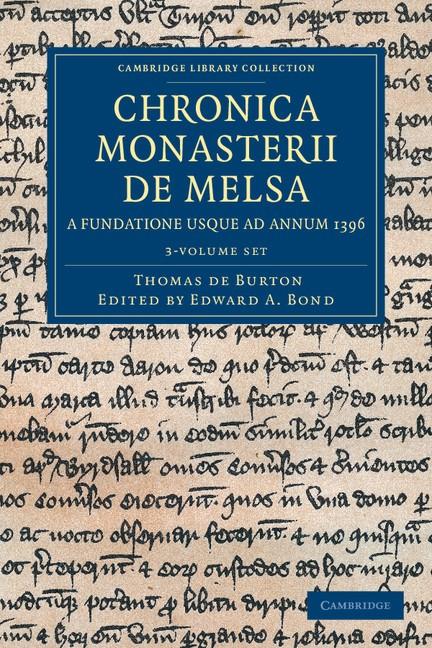 Abbildung von Burton / Bond | Chronica Monasterii de Melsa, a Fundatione usque ad Annum 1396 3 Volume Set | 2012