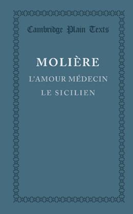 Abbildung von Molière | L'amour medecin, le Sicilien | 2013