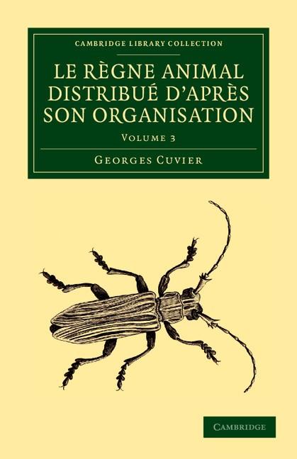 Abbildung von Cuvier | Le règne animal distribué d'après son organisation | 2012