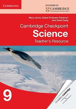 Abbildung von Jones / Fellowes-Freeman / Sang | Cambridge Checkpoint Science Teacher's Resource 9 | 2013