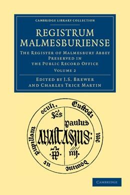 Abbildung von Brewer / Martin | Registrum Malmesburiense | 2012 | The Register of Malmesbury Abb...