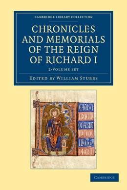 Abbildung von Stubbs   Chronicles and Memorials of the Reign of Richard I 2 Volume Set   2012