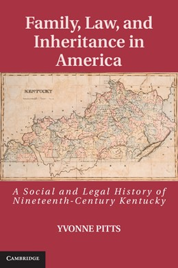 Abbildung von Pitts | Family, Law, and Inheritance in America | 2013 | A Social and Legal History of ...