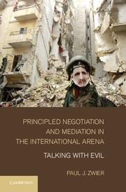 Abbildung von Zwier | Principled Negotiation and Mediation in the International Arena | 2013