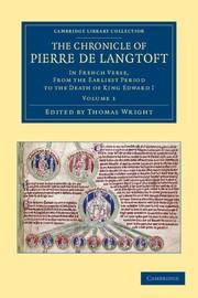 Abbildung von Langtoft / Wright | The Chronicle of Pierre de Langtoft | 2012