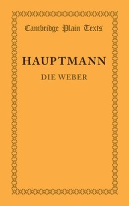 Abbildung von Hauptmann | Die Weber | 2013 | Schauspiel aus den Vierziger J...