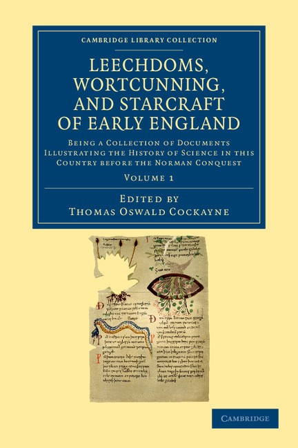 Abbildung von Cockayne | Leechdoms, Wortcunning, and Starcraft of Early England | 2012
