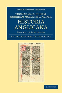 Abbildung von Riley / Walsingham | Thomae Walsingham, quondam monachi S. Albani, historia Anglicana | 2012