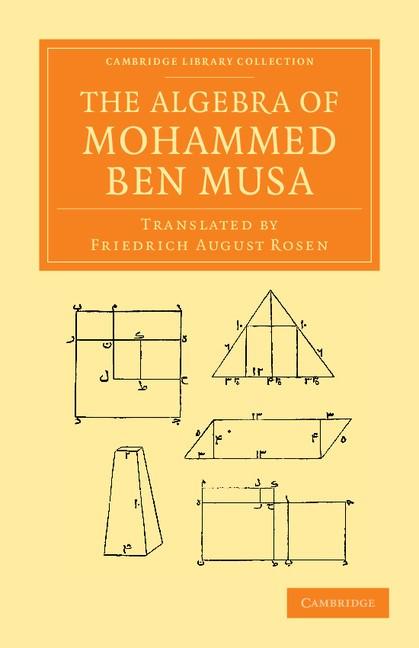 Abbildung von ben Musa | The Algebra of Mohammed ben Musa | 2013