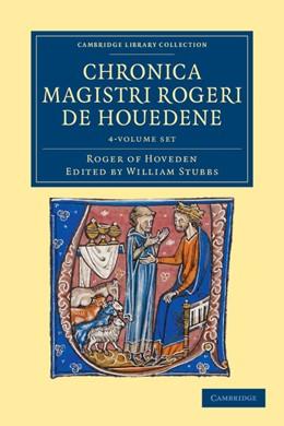 Abbildung von Hoveden / Stubbs | Chronica magistri Rogeri de Houedene 4 Volume Set | 2012