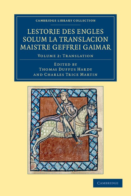 Abbildung von Gaimar / Hardy / Martin | Lestorie des Engles solum la translacion Maistre Geoffrei Gaimar: Volume 2, Translation | 2012
