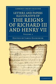 Abbildung von Gairdner | Letters and Papers Illustrative of the Reigns of Richard III and Henry VII