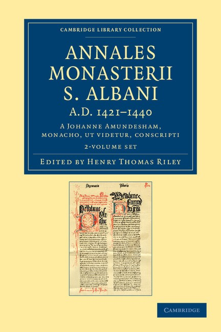 Abbildung von Riley / Amundesham   Annales monasterii S. Albani AD 1421–1440 2 Volume Set   2012