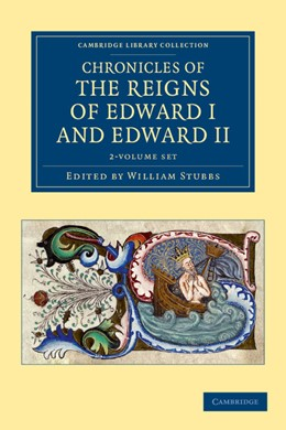 Abbildung von Stubbs | Chronicles of the Reigns of Edward I and Edward II 2 Volume Set | 2012