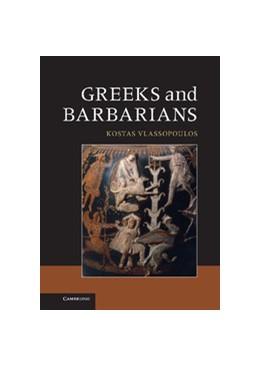 Abbildung von Vlassopoulos | Greeks and Barbarians | 2013