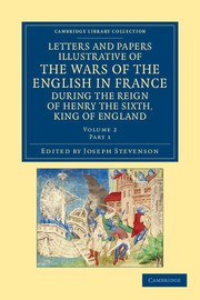 Abbildung von Stevenson | Letters and Papers Illustrative of the Wars of the English in France | 2012