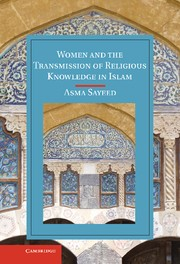 Abbildung von Sayeed   Women and the Transmission of Religious Knowledge in Islam   2013