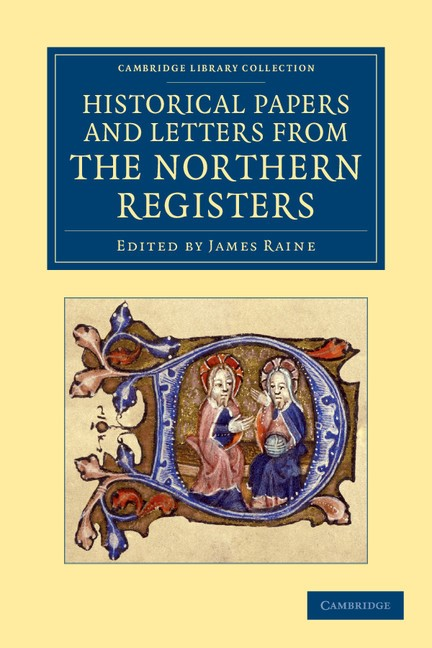 Abbildung von Raine | Historical Papers and Letters from the Northern Registers | 2012