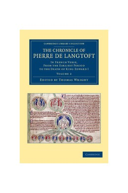 Abbildung von Langtoft / Wright   The Chronicle of Pierre de Langtoft   2012   In French Verse, from the Earl...