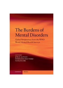 Abbildung von Alonso / Chatterji / He | The Burdens of Mental Disorders | 2013 | Global Perspectives from the W...